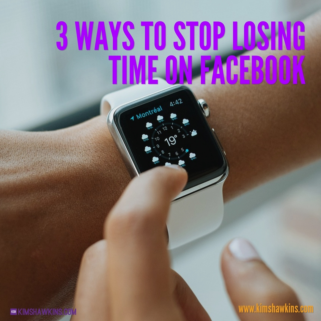 How to stop losing your valuable time on Facebook