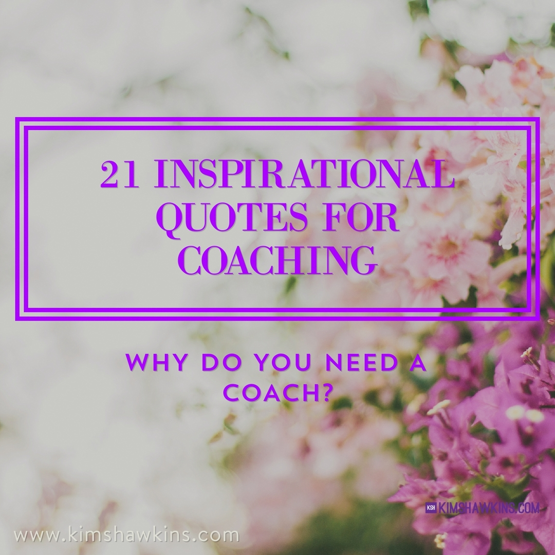 21 Inspirational Quotes for Coaching